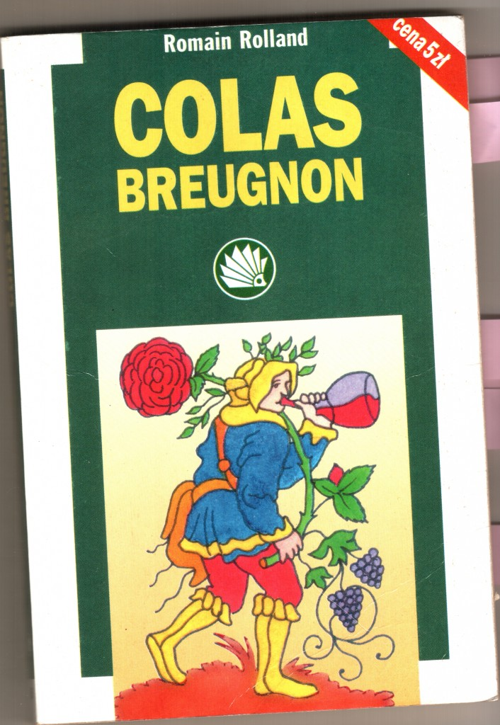 """Romain Rolland """"Colas Breugnon"""""""