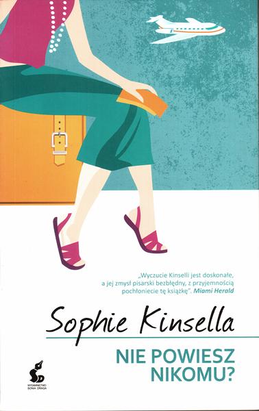 """Sophie Kinsella """"Nie powiesz nikomu?"""""""